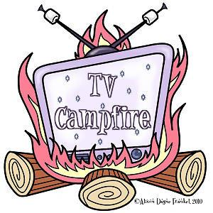 Tune In To TV Campfire, Tues 7PM
