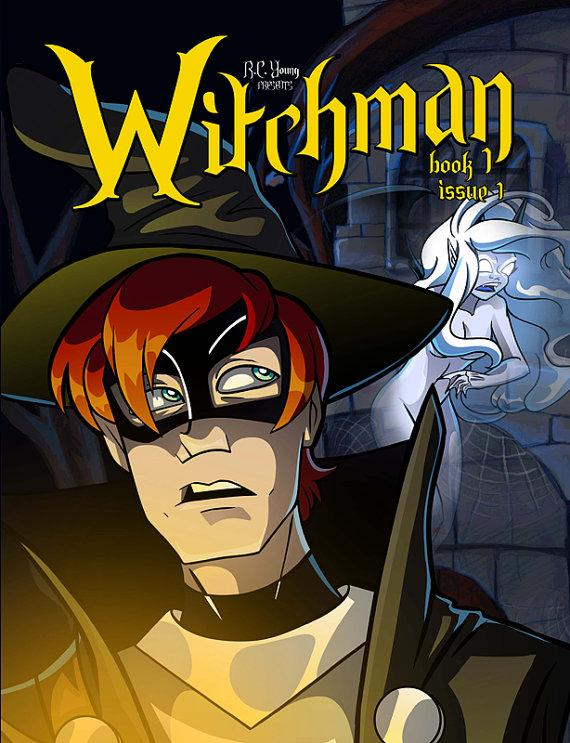 """Comics Spotlight: R.C. Young's """"Witchman"""""""