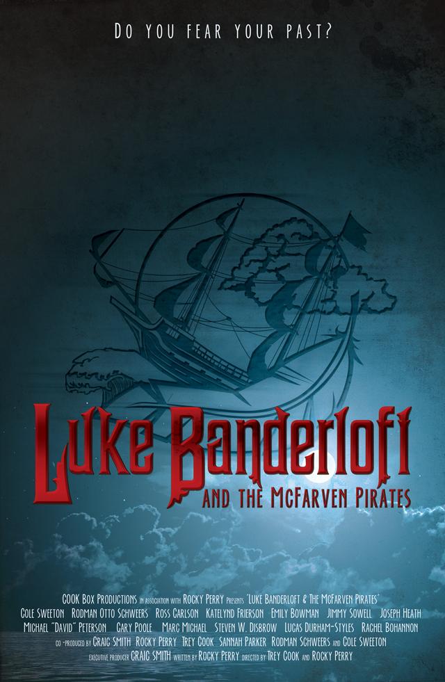 Kickstart This:  Luke Banderloft and the McFarven Pirates Web Series