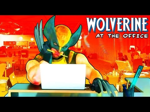 Video of the Day: 'Wolverine at the Office'