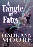 A-Tangle-of-Fates-by-Leslie-Ann-Moore